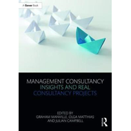 Management Consultancy Insights and Real Consultancy Project (BOK)