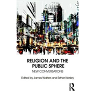 Religion and the Public Sphere (BOK)