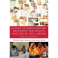 Ethics in Participatory Research for Health and Social Well- (BOK)