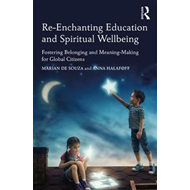 Re-Enchanting Education and Spiritual Wellbeing (BOK)