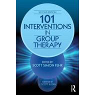 101 Interventions in Group Therapy, 2nd Edition (BOK)