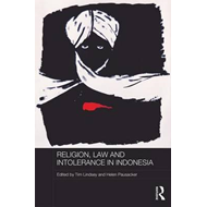 Religion, Law and Intolerance in Indonesia (BOK)
