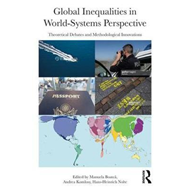 Global Inequalities in World-Systems Perspective (BOK)