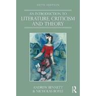 Introduction to Literature, Criticism and Theory (BOK)