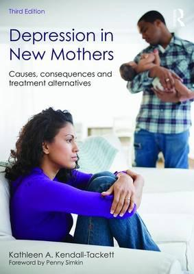 Depression in New Mothers, 3rd Edition (BOK)