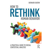 How to Rethink Human Behavior (BOK)