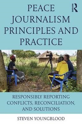 Peace Journalism Principles and Practices (BOK)