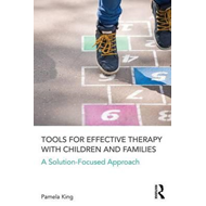 Tools for Effective Therapy with Children and Families (BOK)