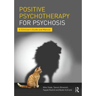 Positive Psychotherapy for Psychosis (BOK)