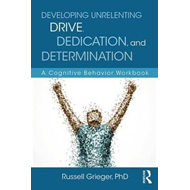 Developing Unrelenting Drive, Dedication, and Determination (BOK)