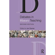 Debates in History Teaching (BOK)