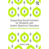 Supporting Social Inclusion for Students with Autism Spectru (BOK)