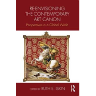 Re-envisioning the Contemporary Art Canon (BOK)