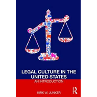 Legal Culture in the United States: An Introduction (BOK)