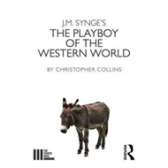 J. M. Synge's the Playboy of the Western World (BOK)