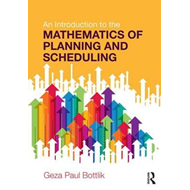 Introduction to the Mathematics of Planning and Scheduling (BOK)