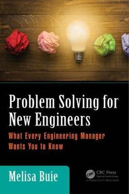 Problem Solving for New Engineers (BOK)