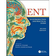 ENT: An Introduction and Practical Guide, Second Edition (BOK)