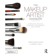 Produktbilde for The Makeup Artist Handbook - Techniques for Film, Television, Photography, and Theatre (BOK)