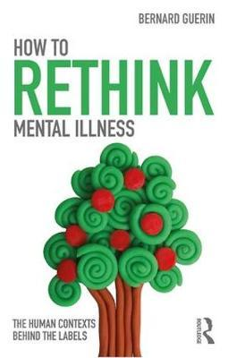 How to Rethink Mental Illness (BOK)