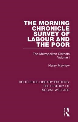 Morning Chronicle Survey of Labour and the Poor (BOK)
