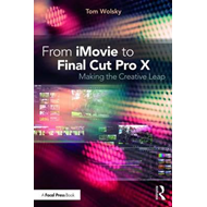 From iMovie to Final Cut Pro X (BOK)