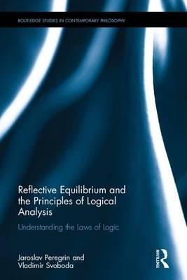 Reflective Equilibrium and the Principles of Logical Analysi (BOK)