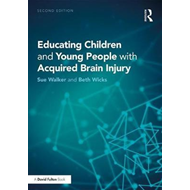 Educating Children and Young People with Acquired Brain Inju (BOK)