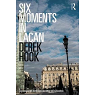 Six Moments in Lacan (BOK)