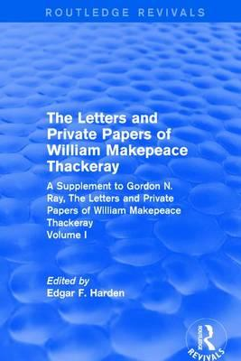 Letters and Private Papers of William Makepeace Thackeray (1 (BOK)