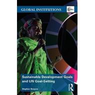 Sustainable Development Goals and UN Goal-Setting (BOK)