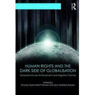Human Rights and the Dark Side of Globalisation (BOK)