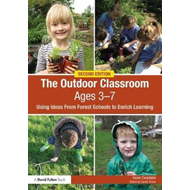 Outdoor Classroom Ages 3-7 (BOK)