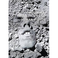 Museums, Moralities and Human Rights (BOK)