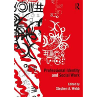 Professional Identity and Social Work (BOK)