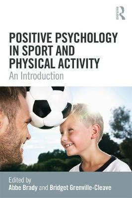 Positive Psychology in Sport and Physical Activity (BOK)