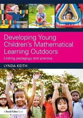 Developing Young Children's Mathematical Learning Outdoors (BOK)