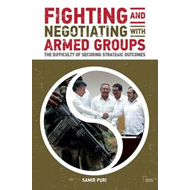 Fighting and Negotiating with Armed Groups (BOK)