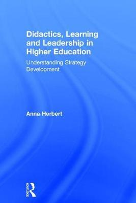 Didactics, Learning and Leadership in Higher Education (BOK)