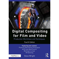 Digital Compositing for Film and Video (BOK)