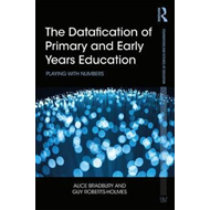Datafication of Primary and Early Years Education (BOK)
