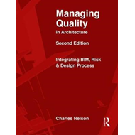 Managing Quality in Architecture (BOK)