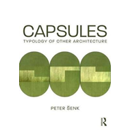 Capsules: Typology of Other Architecture (BOK)