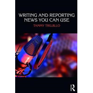 Writing and Reporting News You Can Use (BOK)