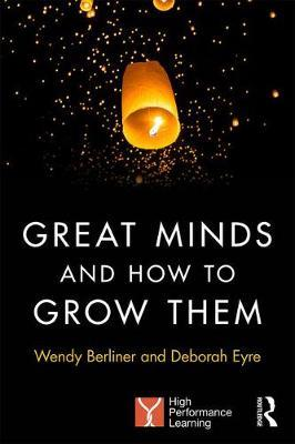 Great Minds and How to Grow Them (BOK)