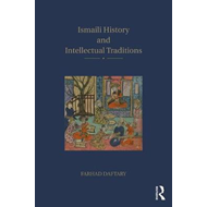 Ismaili History and Intellectual Traditions (BOK)