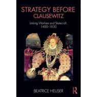 Strategy Before Clausewitz (BOK)
