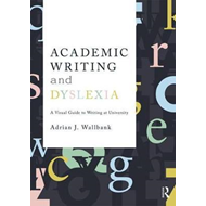 Academic Writing and Dyslexia (BOK)