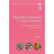 Alternative Narratives in Early Childhood (BOK)