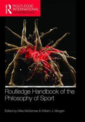 Routledge Handbook of the Philosophy of Sport (BOK)